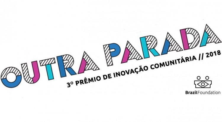 BrazilFoundation abre inscrições para Prêmio de Inovação Comunitária